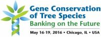 Picture 0 for Gene Conservation of Tree Species - May 16 – 19, 2016 - Chicago, Illinois